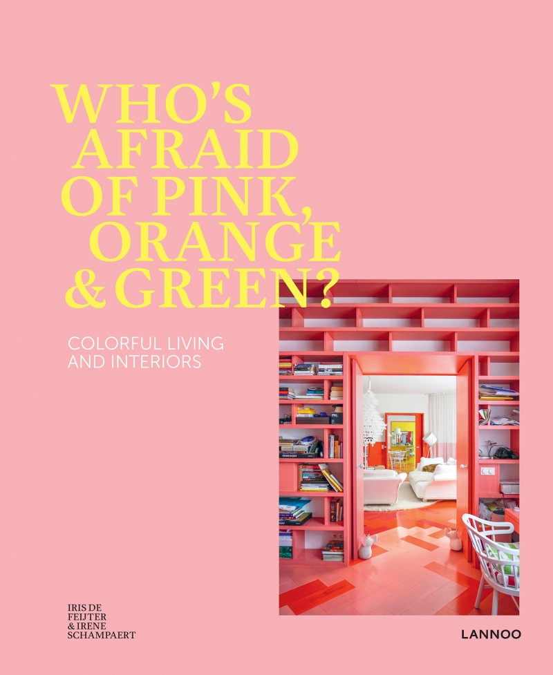 Who's afraid of Pink, Orange & Green?